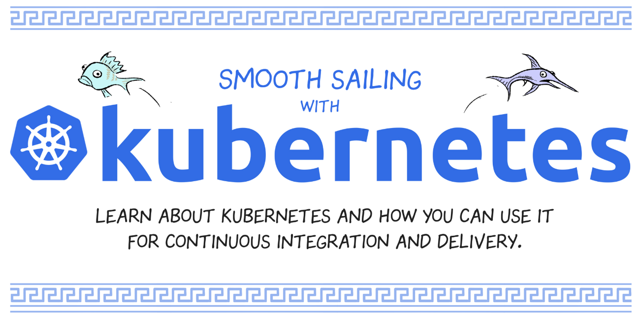 Smooth Sailing with K8S